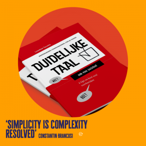 Duidelijke taal. Simplicity is complexity resolved